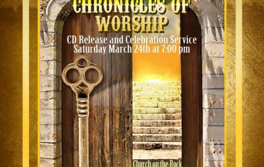 Chronicles of Worship Celebration Service
